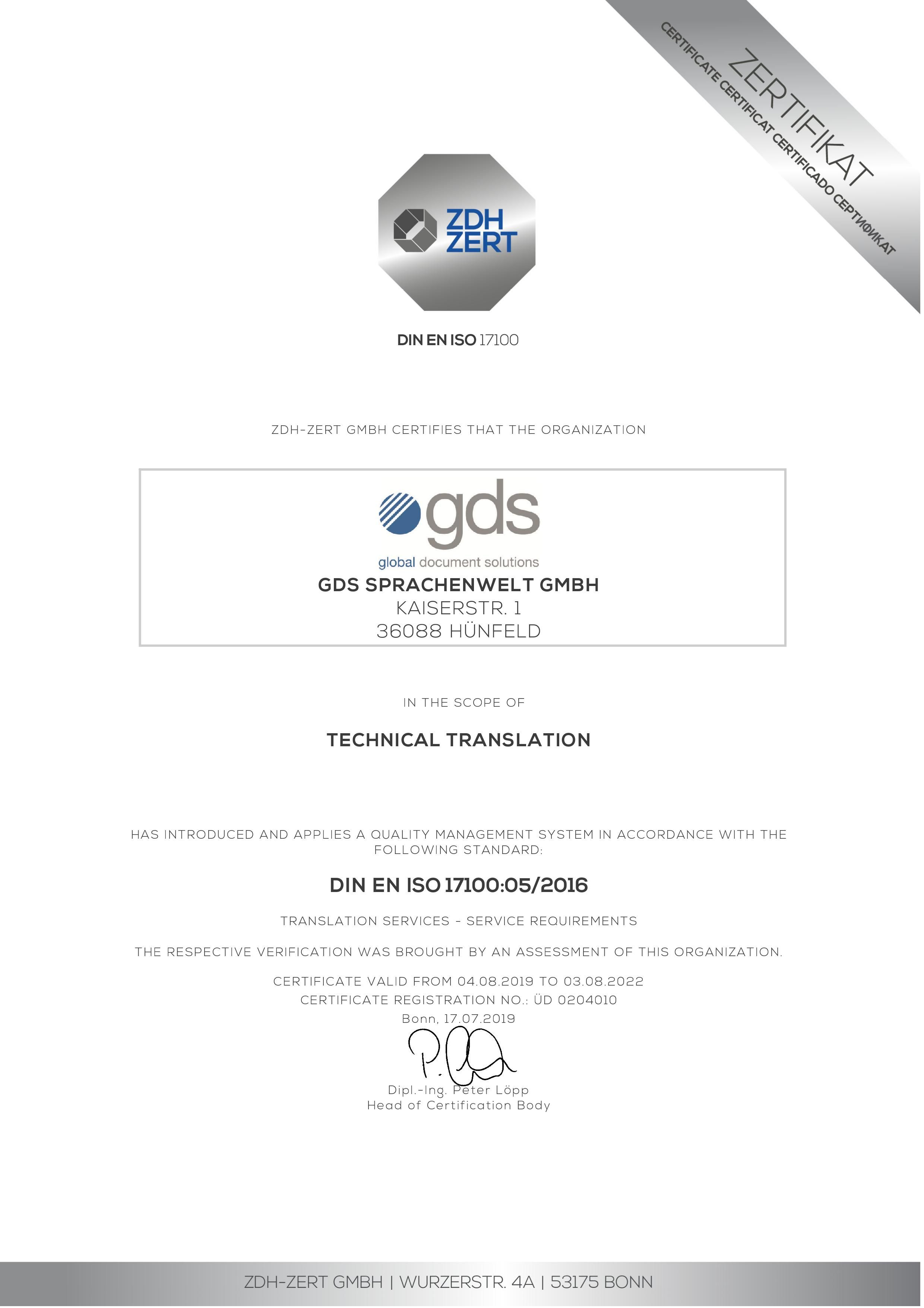 ZDH-Zert GmbH certifies that gds Sprachenwelt GmbH has introduced and applied a quality management system in the field of specialist translations in accordance with the DIN EN ISO 17100:05/2016 standard.