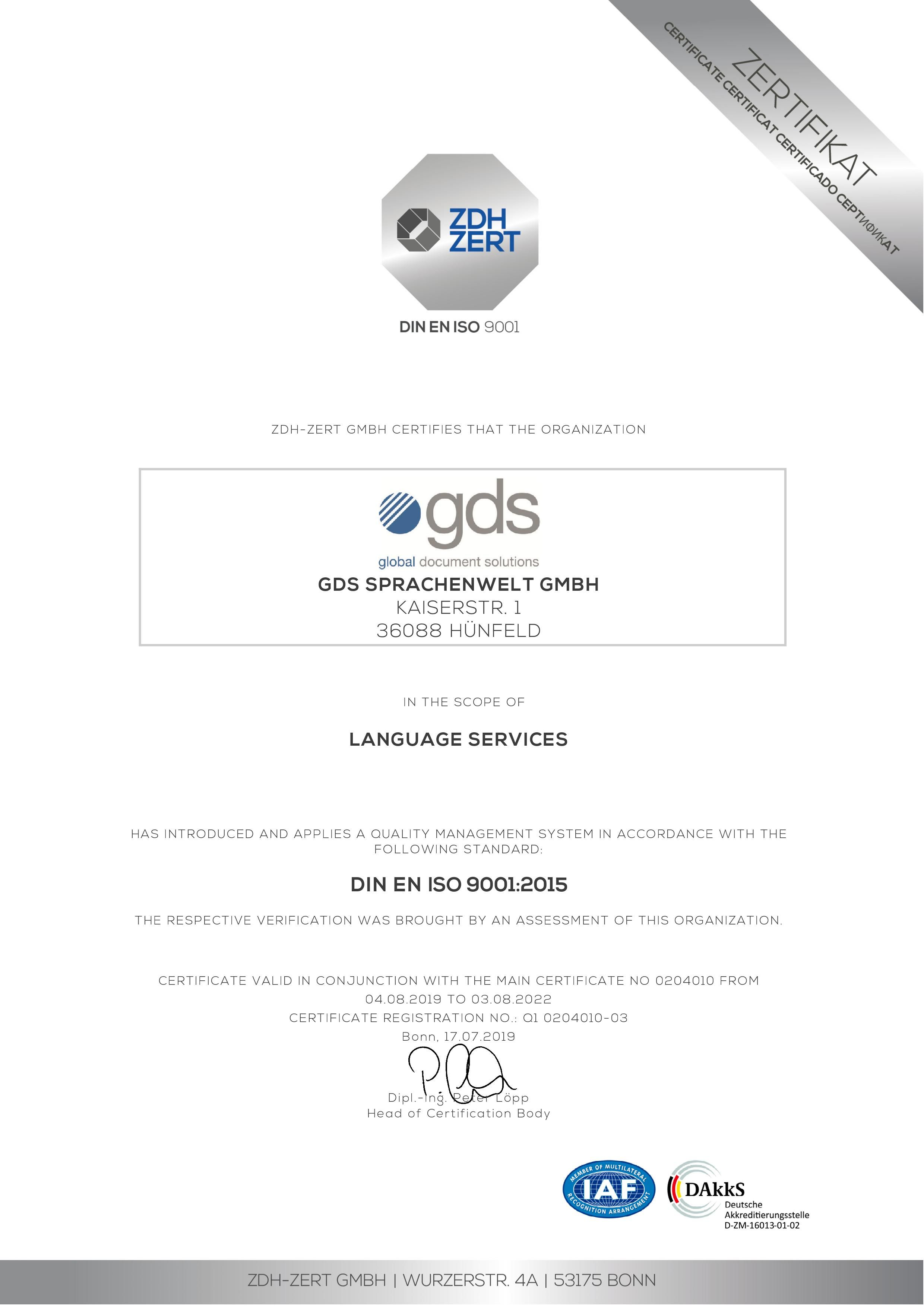 ZDH-Zert GmbH certifies that gds Sprachenwelt GmbH has introduced and applied a quality management system in the field of language services in accordance with the DIN EN ISO 9001:2015 standard.