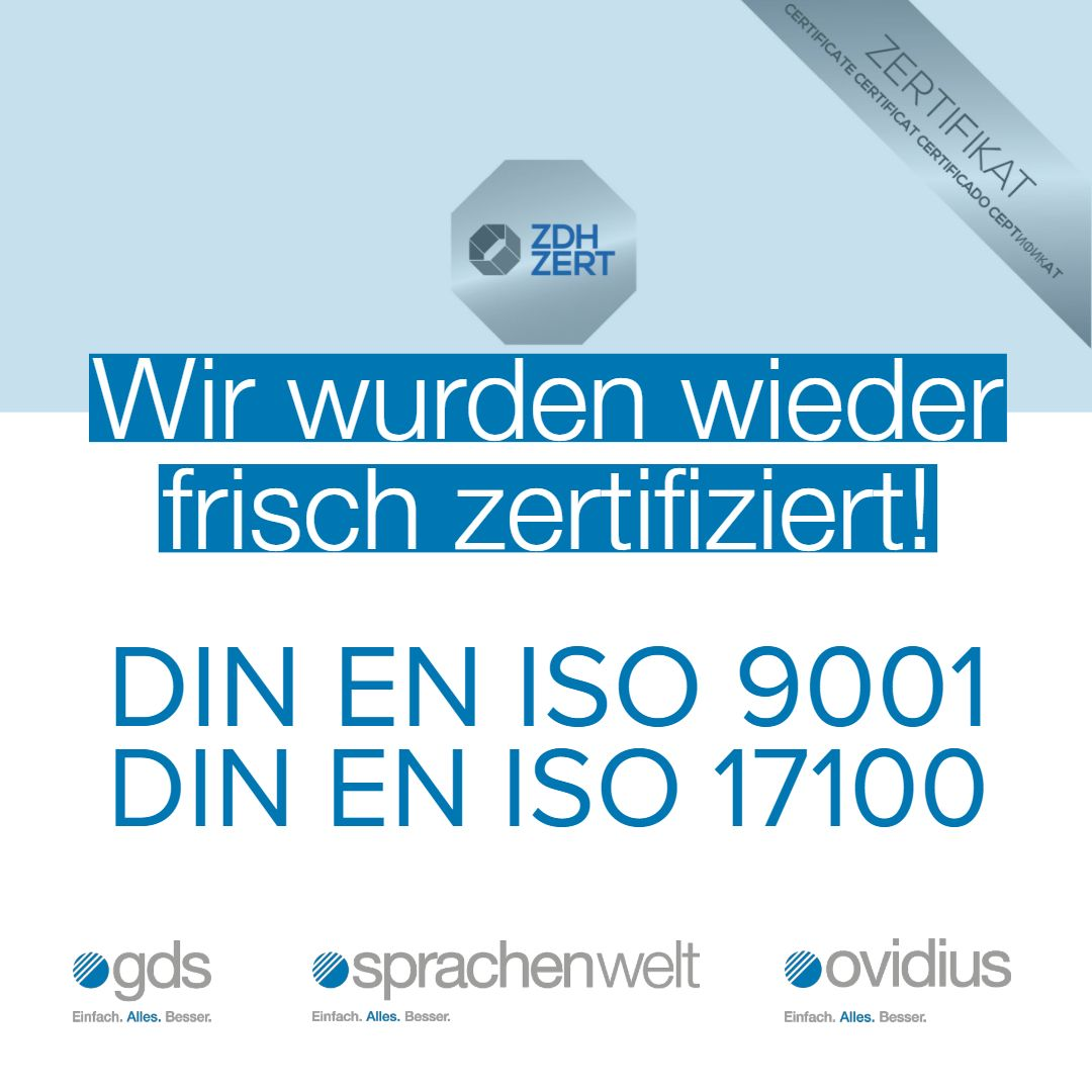 New certifications according to DIN EN ISO 9001 and DIN EN ISO 17100 for gds